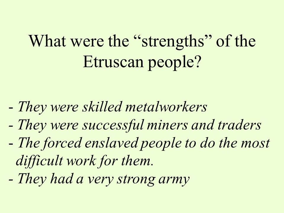 What was the name of the group of people north of Rome who came in and took control of Rome for more than 100 years? Etruscans