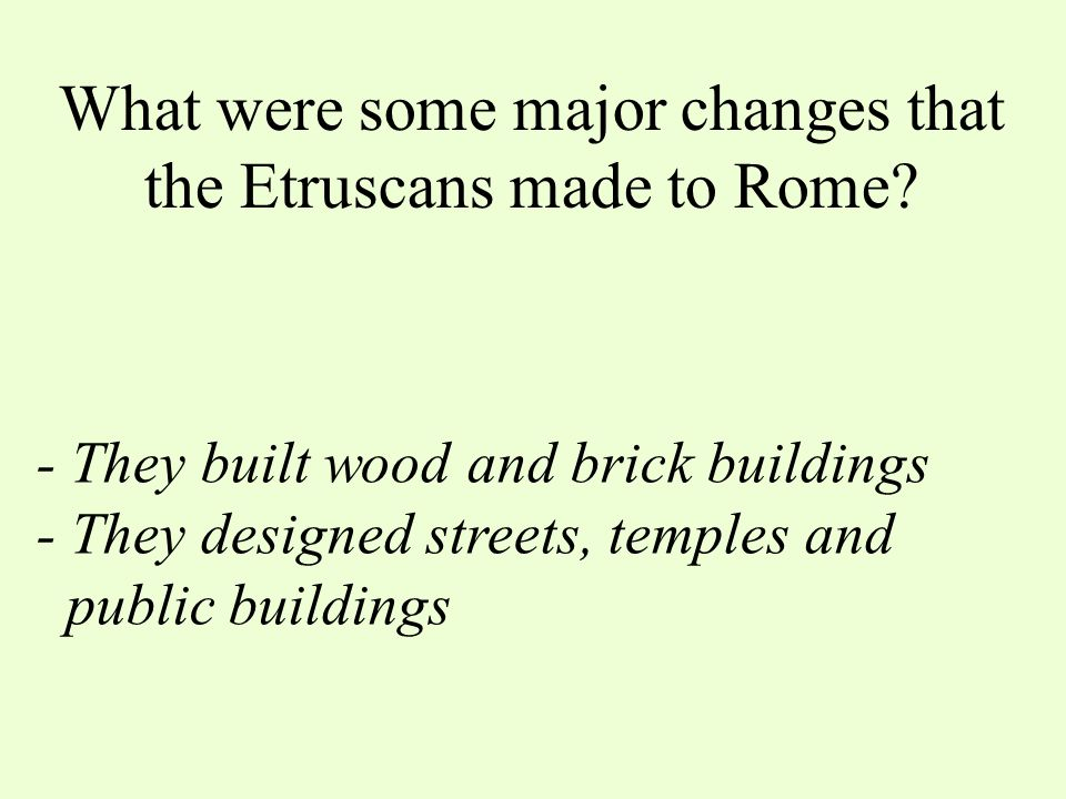 "What were the ""strengths"" of the Etruscan people? - They were skilled metalworkers - They were successful miners and traders - The forced enslaved peo"