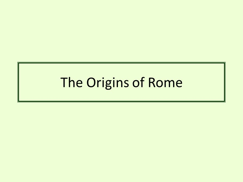 The Origins of Rome