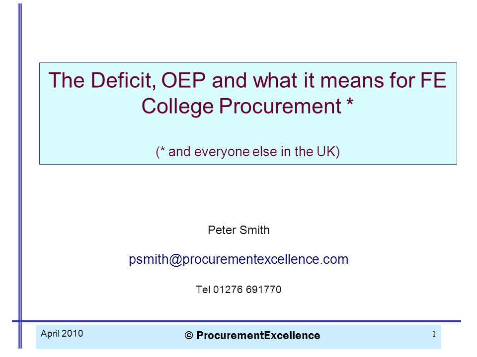 CIPS Past President CPO NatWest, DSS etc Founder of Procurement Excellence Non-executive Director of Remploy Developed OGC Procurement Capability Review model Worked with local authorities, Departments, Trusts, NAO, Audit Commission etc.