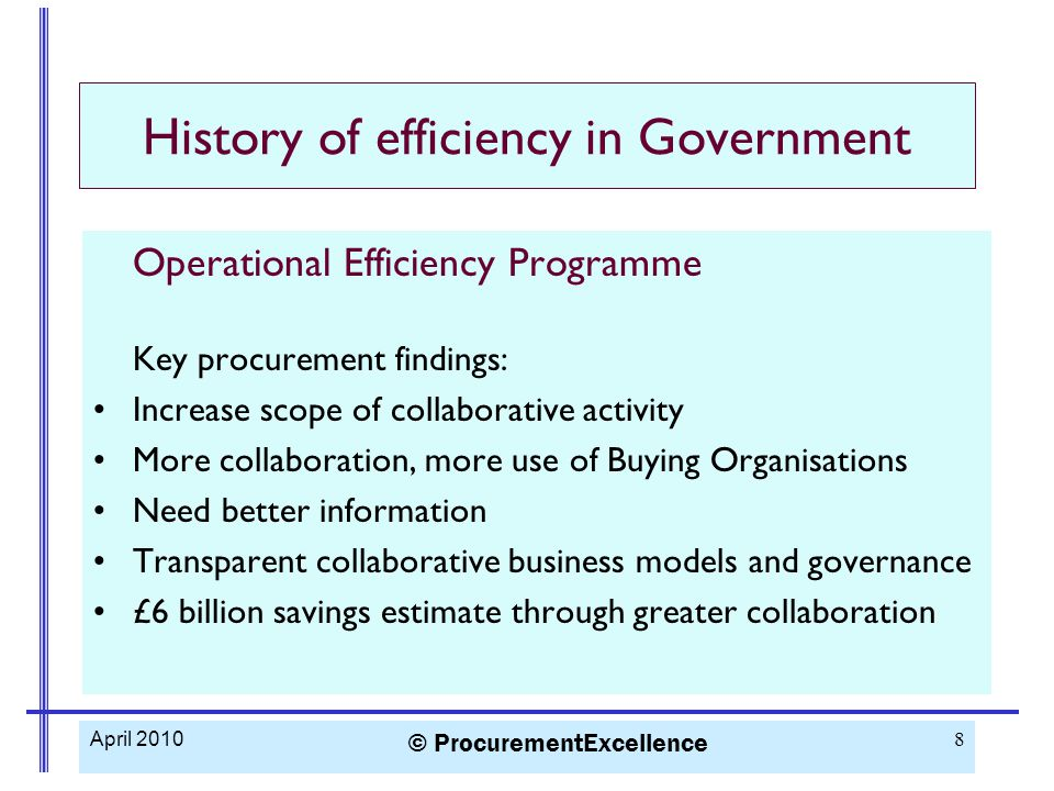 Market management Change supplier to one who can offer a lower price for equivalent goods or services Understand the market Consider collaborative options Do include the cost of change in your assessment April 2010 © ProcurementExcellence 19