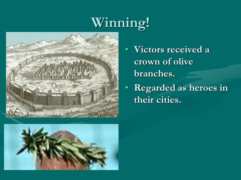 Winning! Regarded as heroes in their cities.