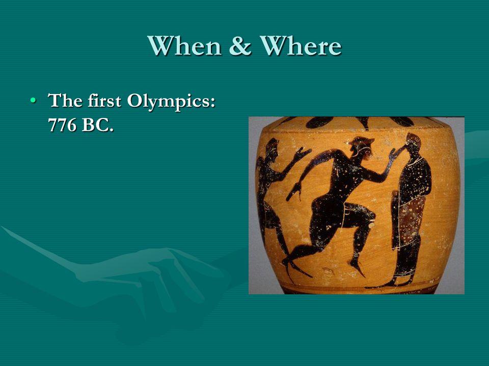 The first Olympics: 776 BC.The first Olympics: 776 BC.