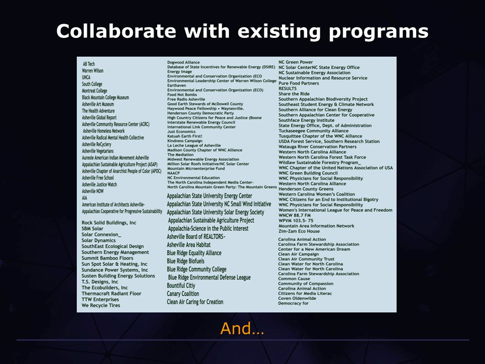 Collaborate with existing programs And…