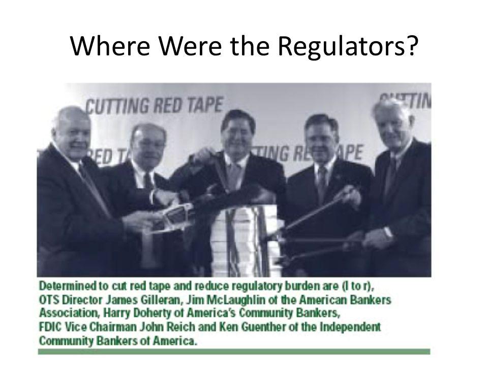 Where Were the Regulators?