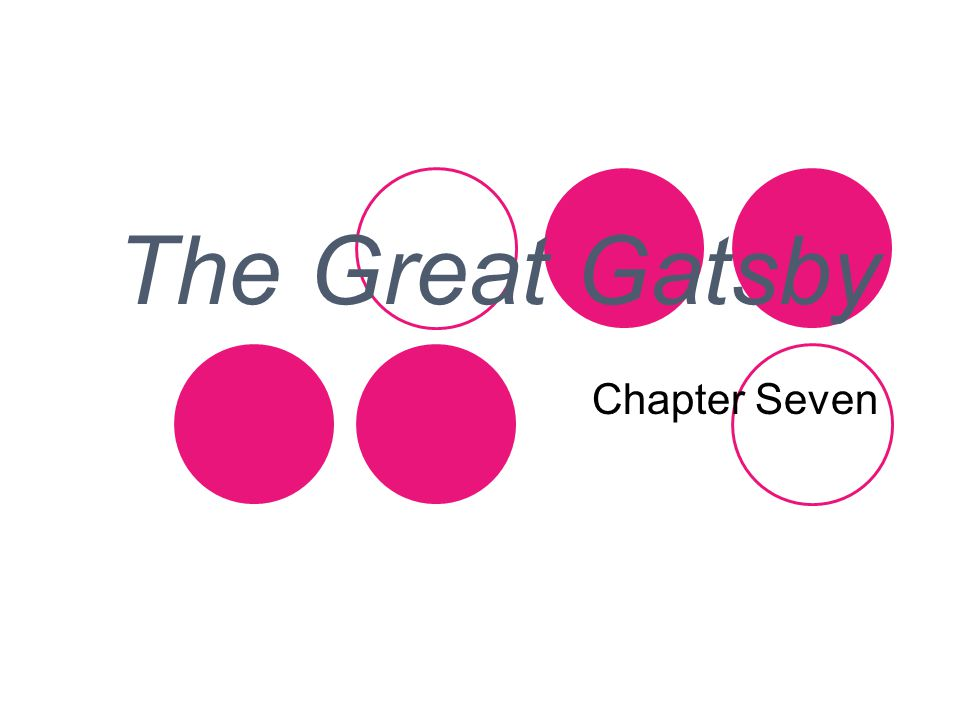 The Great Gatsby Chapter Seven
