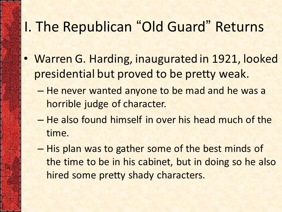 I. The Republican Old Guard Returns Warren G.