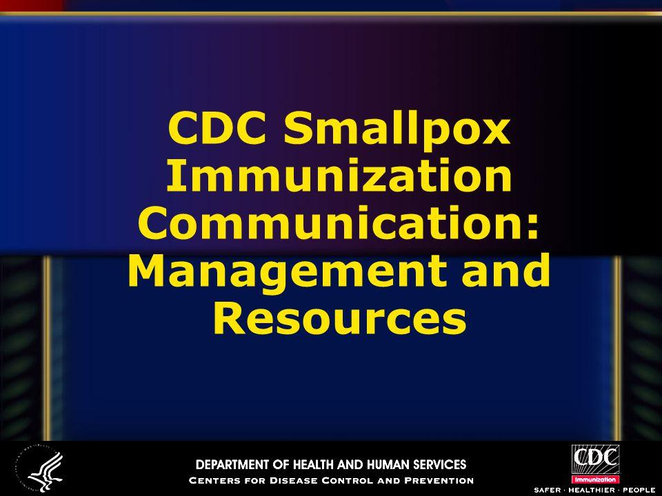 CDC Smallpox Immunization Communication: Management and Resources
