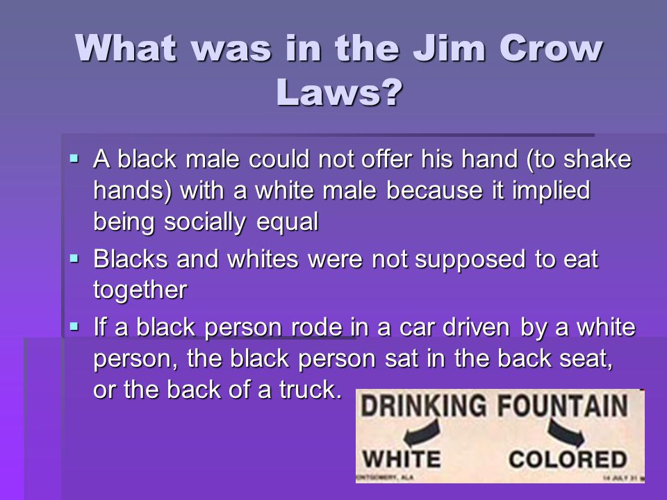 What was in the Jim Crow Laws.