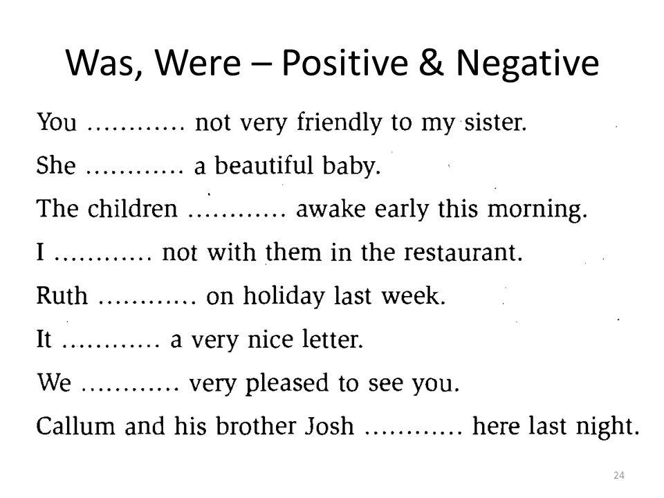 Was, Were – Positive & Negative 24
