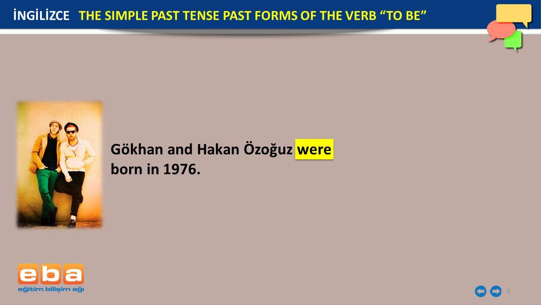3 Gökhan and Hakan Özoğuz were born in 1976.