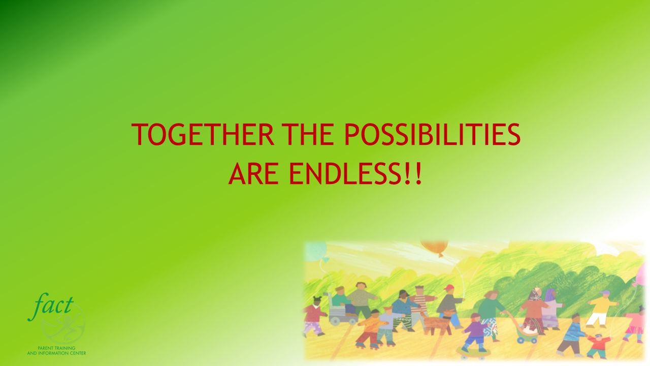 TOGETHER THE POSSIBILITIES ARE ENDLESS!!