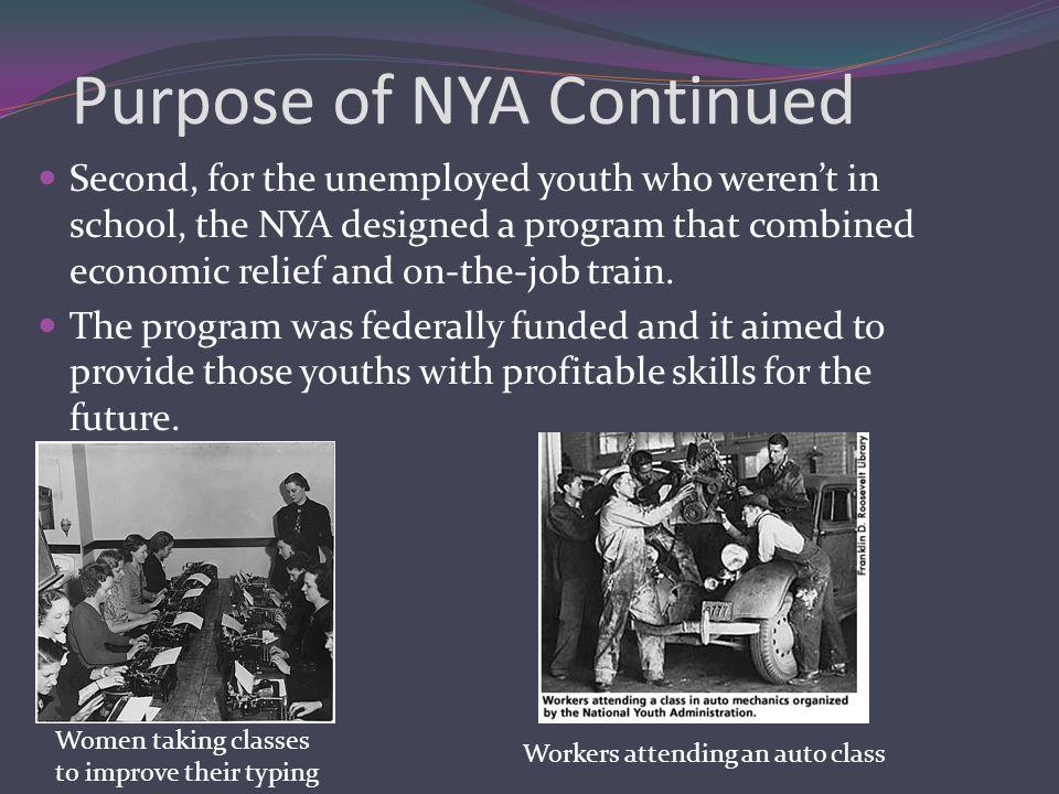 Participants of NYA Eleanor Roosevelt was the programs biggest speaker.