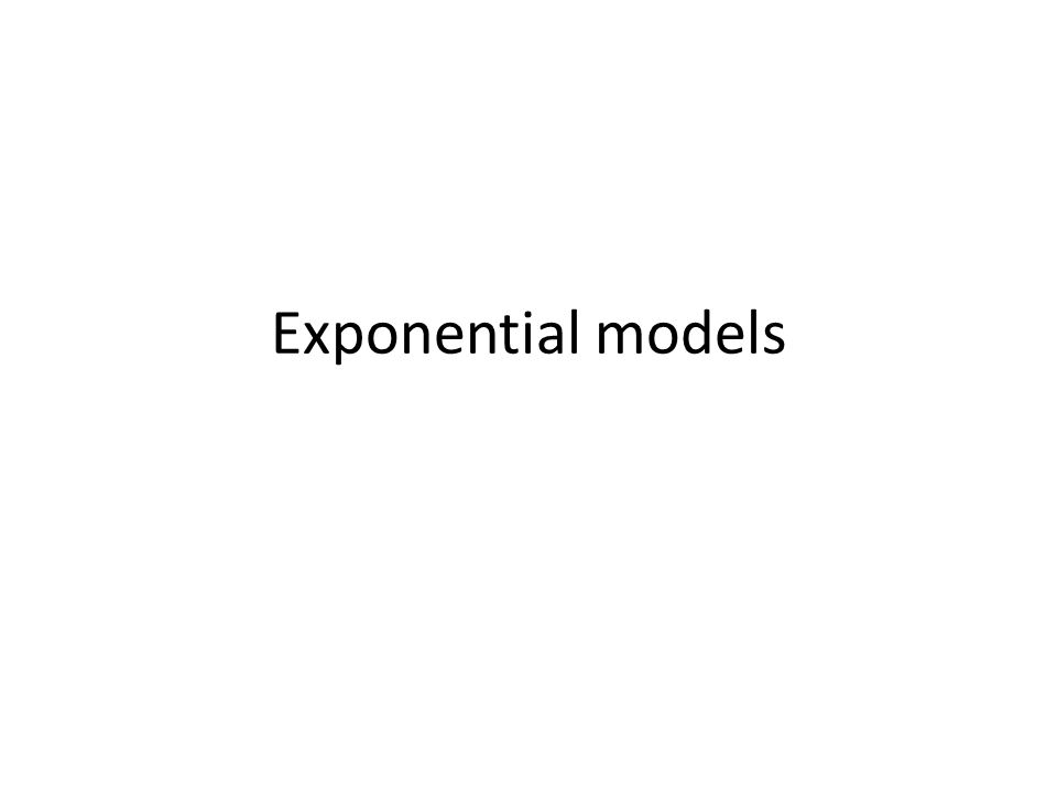 Standard form(s) of an exponential y=ab x  a is the initial value (y-intercept)  b is the growth factor y=ae rx  a is the initial value (y-intercept)  r is the per-capita rate also called exponential growth rate Conversion  b=e r, r=ln(b)