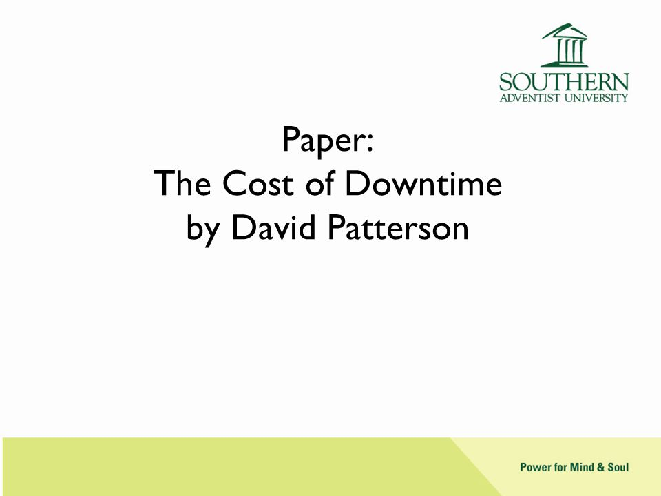 Paper: The Cost of Downtime by David Patterson