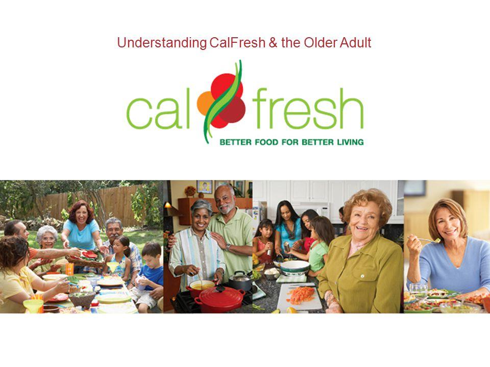 Understanding CalFresh & the Older Adult