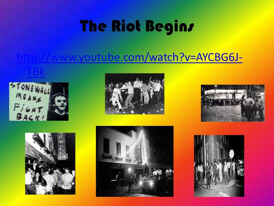 The Riot Begins http://www.youtube.com/watch v=AYCBG6J- TBk