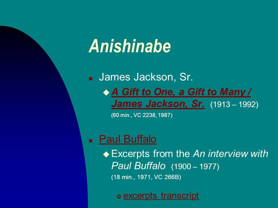 Anishinabe n James Jackson, Sr. u A Gift to One, a Gift to Many / James Jackson, Sr.