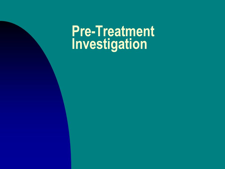 Pre-Treatment Investigation n screening and referral to different kinds of doctors u herbalists u midwives u spiritualists F jessokid or rabbit bone u MDs u Grand Medicine (Midewiwin)