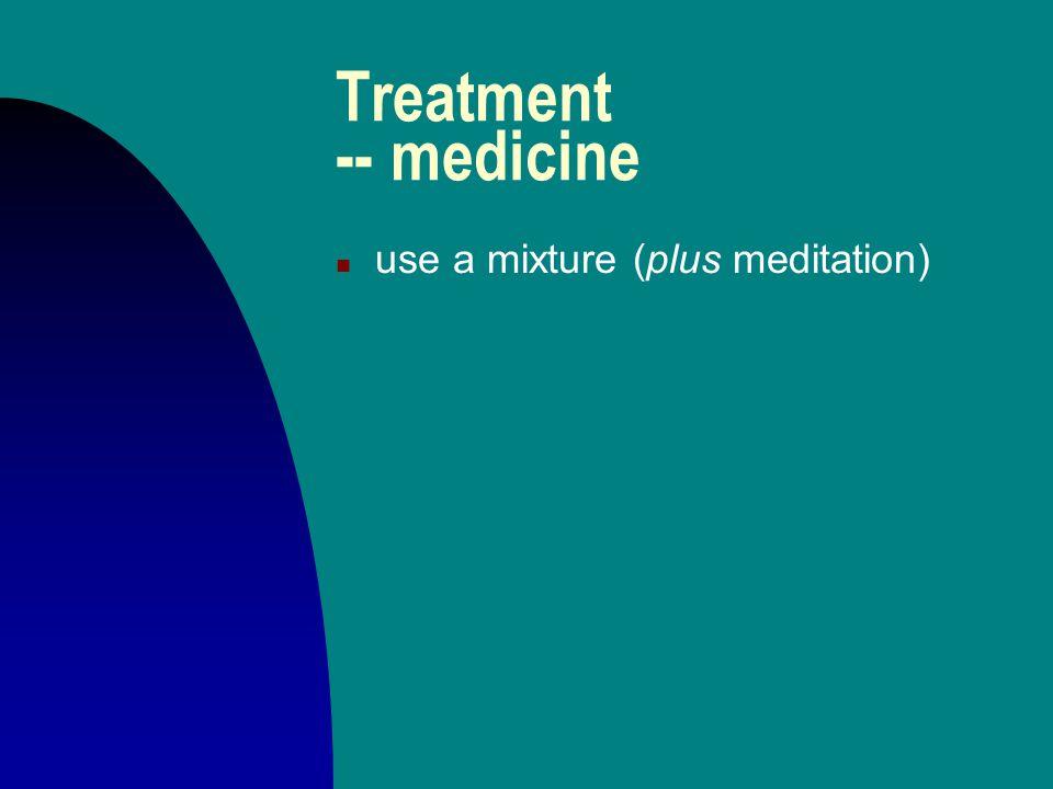 Treatment -- medicine