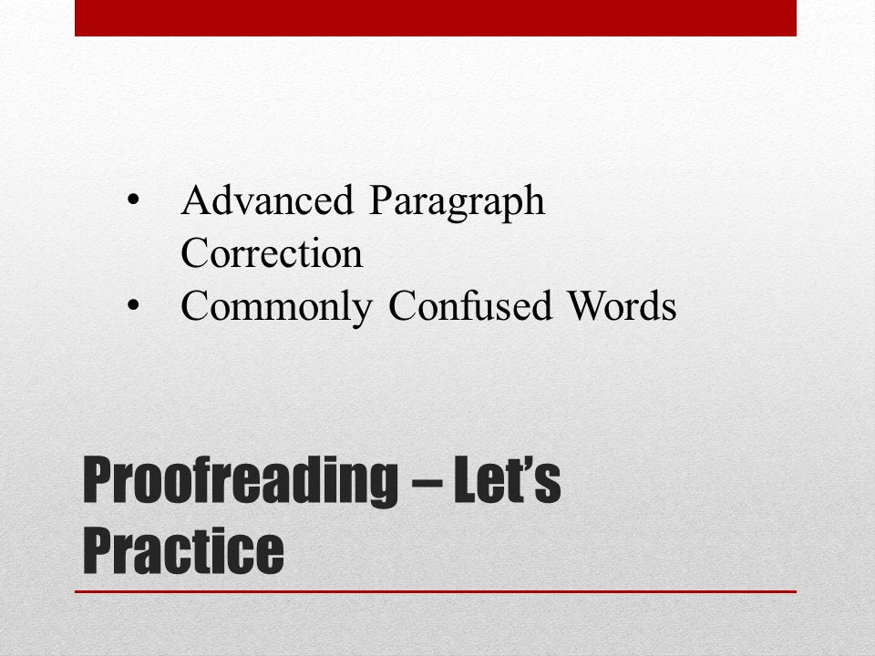 Proofreading – Let's Practice Advanced Paragraph Correction Commonly Confused Words