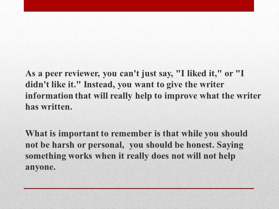 As a peer reviewer, you can't just say,