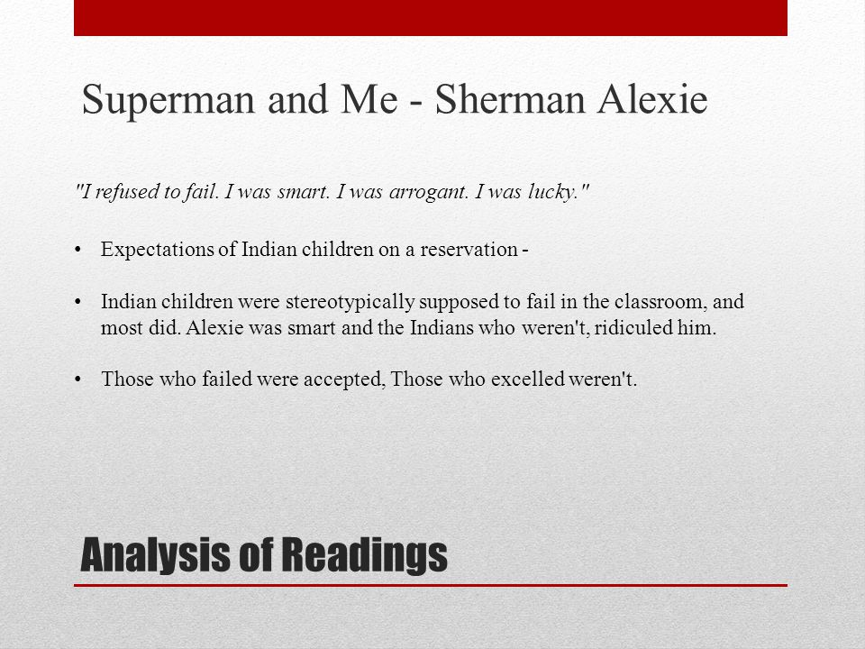 Analysis of Readings Superman and Me - Sherman Alexie