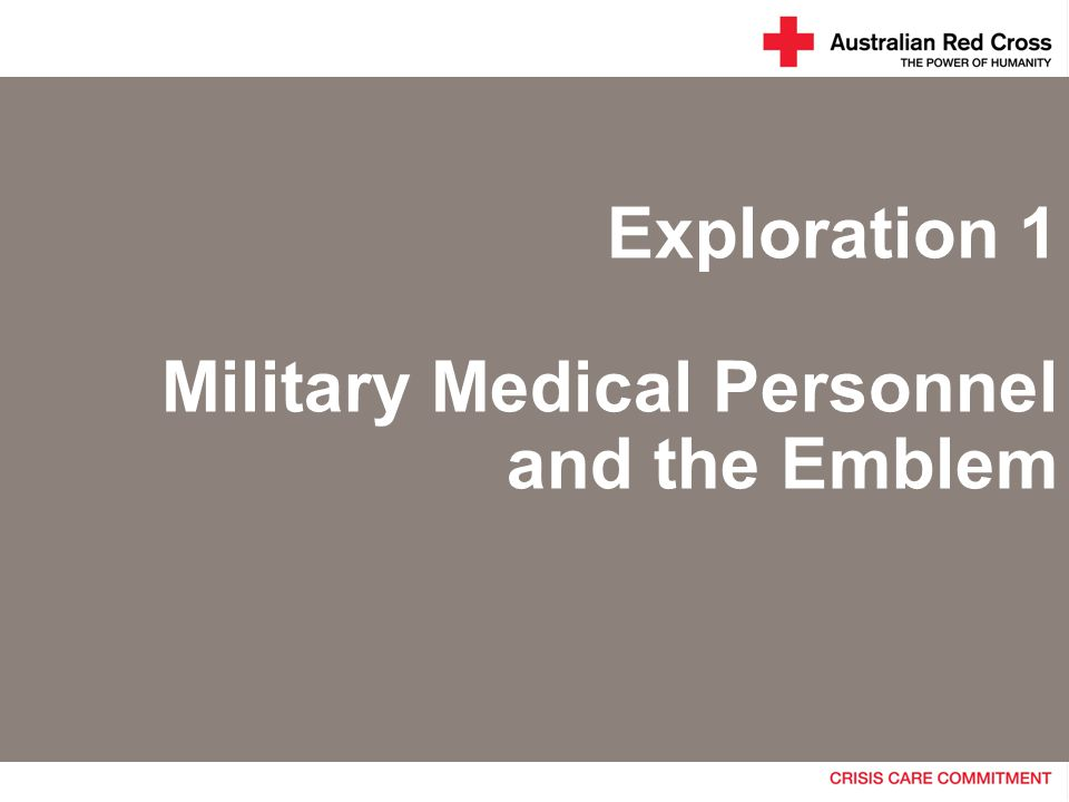 Exploration 1 Military Medical Personnel and the Emblem