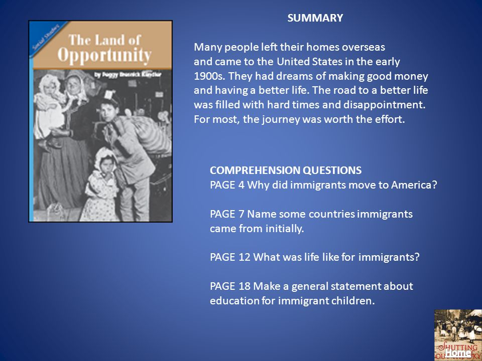 SUMMARY Many people left their homes overseas and came to the United States in the early 1900s.