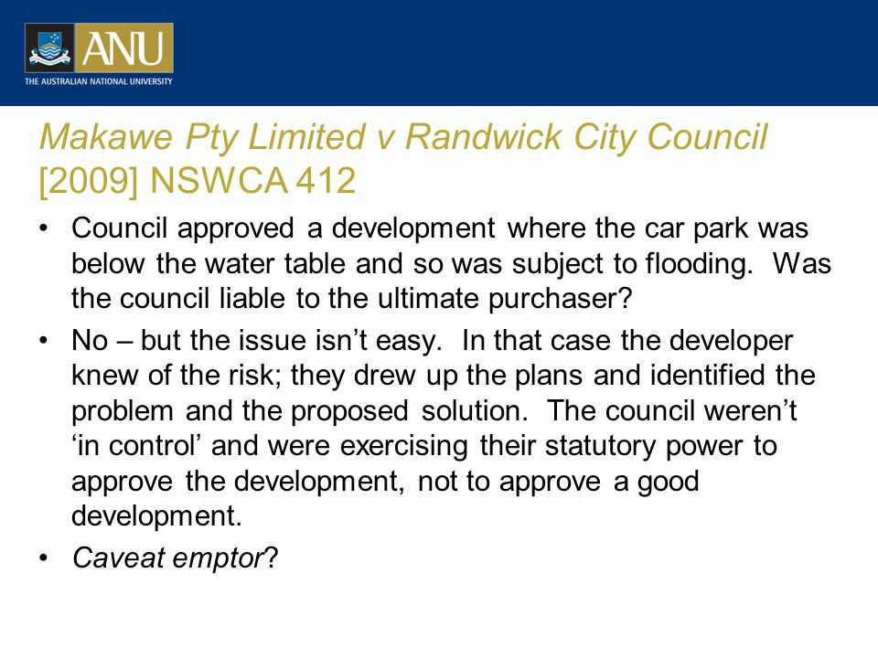 Makawe Pty Limited v Randwick City Council [2009] NSWCA 412 Council approved a development where the car park was below the water table and so was sub