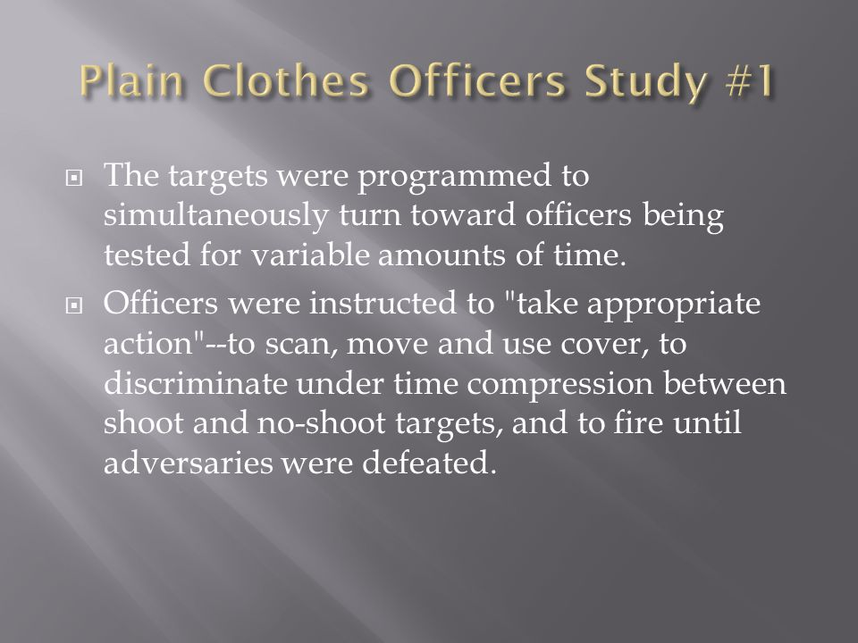  The targets were programmed to simultaneously turn toward officers being tested for variable amounts of time.