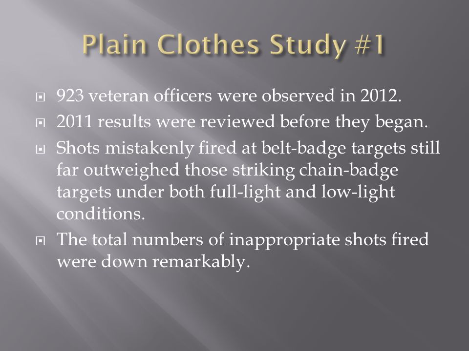  923 veteran officers were observed in 2012.  2011 results were reviewed before they began.