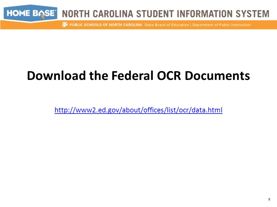 Download the Federal OCR Documents http://www2.ed.gov/about/offices/list/ocr/data.html 8