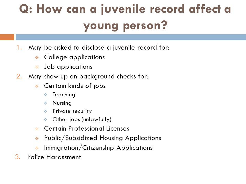Q: How can a juvenile record affect a young person.