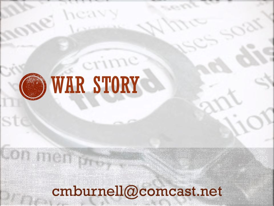 WAR STORY cmburnell@comcast.net