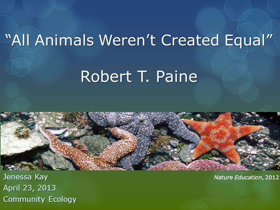 All Animals Weren't Created Equal Robert T.