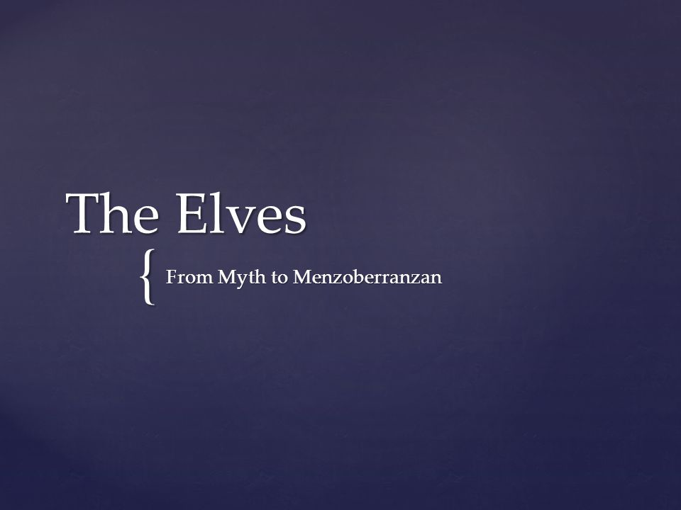 { The Elves From Myth to Menzoberranzan