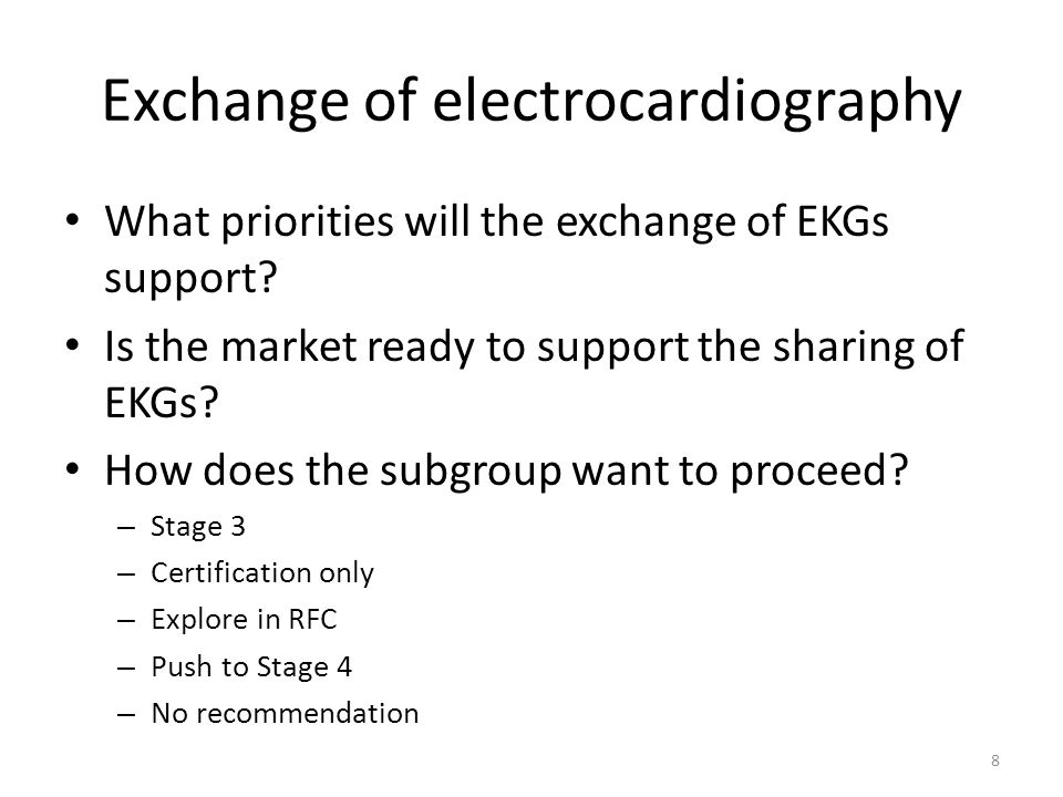 Exchange of electrocardiography What priorities will the exchange of EKGs support.