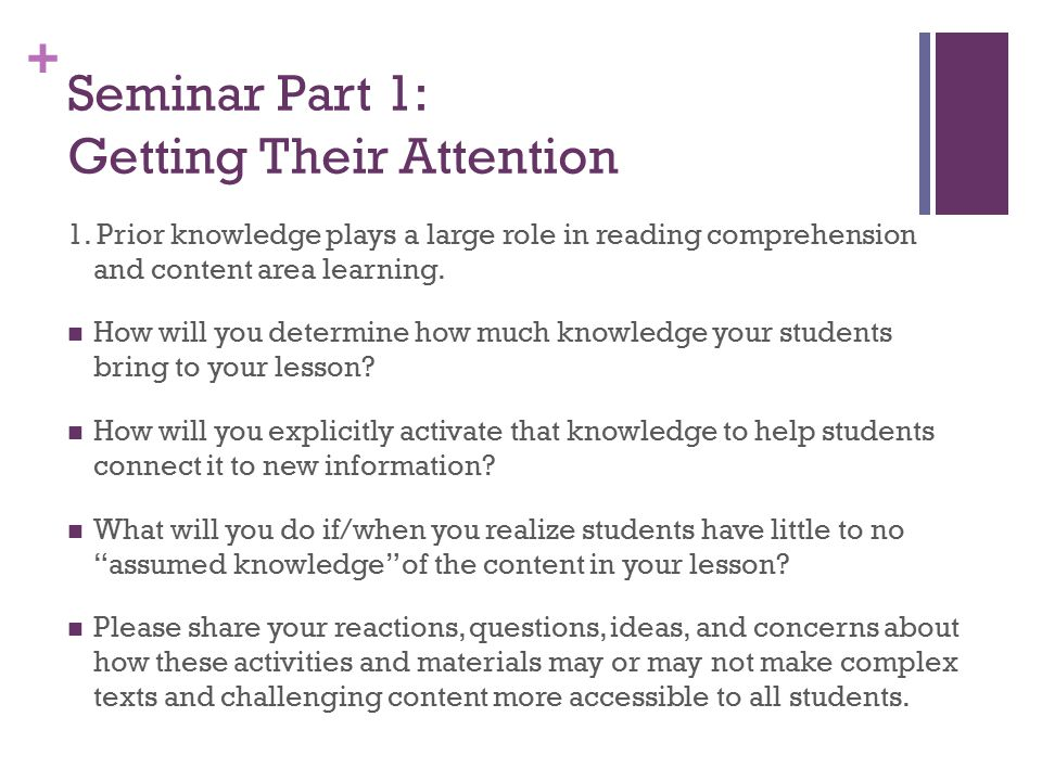 + Seminar Part 1: Getting Their Attention 1.