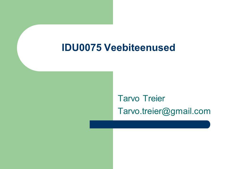IDU0075 Veebiteenused Tarvo Treier Tarvo.treier@gmail.com