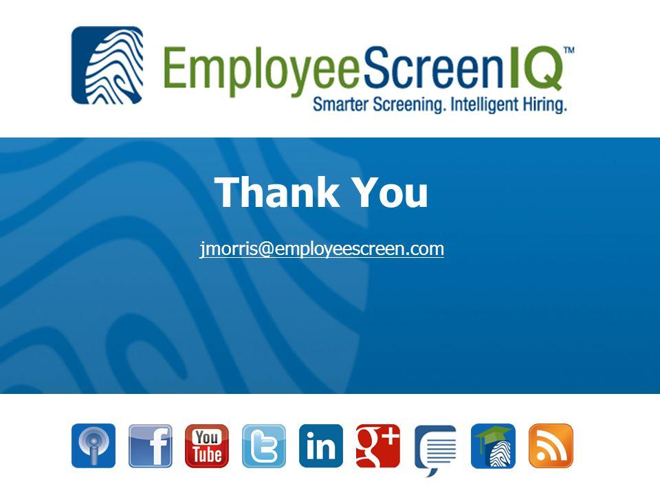 Thank You jmorris@employeescreen.com