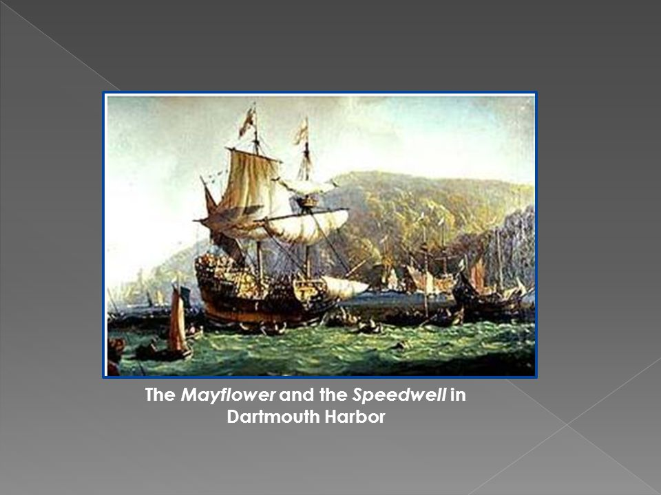 The Mayflower and the Speedwell in Dartmouth Harbor