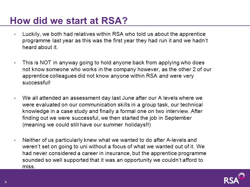 5 How did we start at RSA.