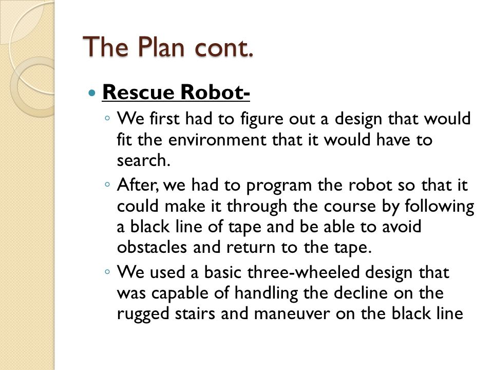 The Plan cont.