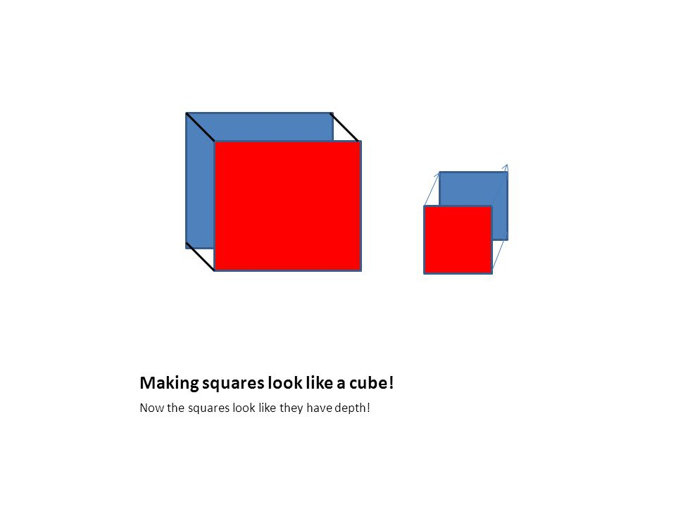 Making squares look like a cube! Now the squares look like they have depth!