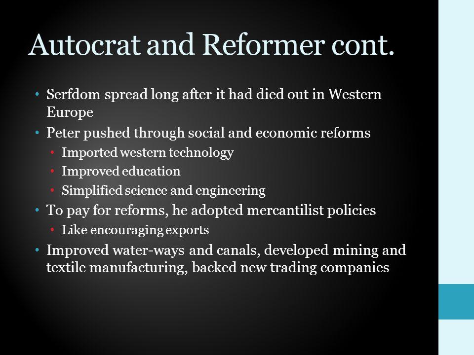 Autocrat and Reformer cont.