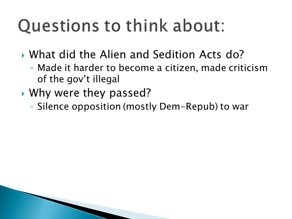  What did the Alien and Sedition Acts do.
