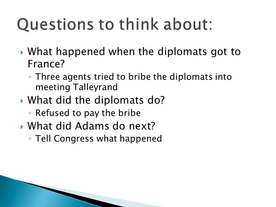  What happened when the diplomats got to France.