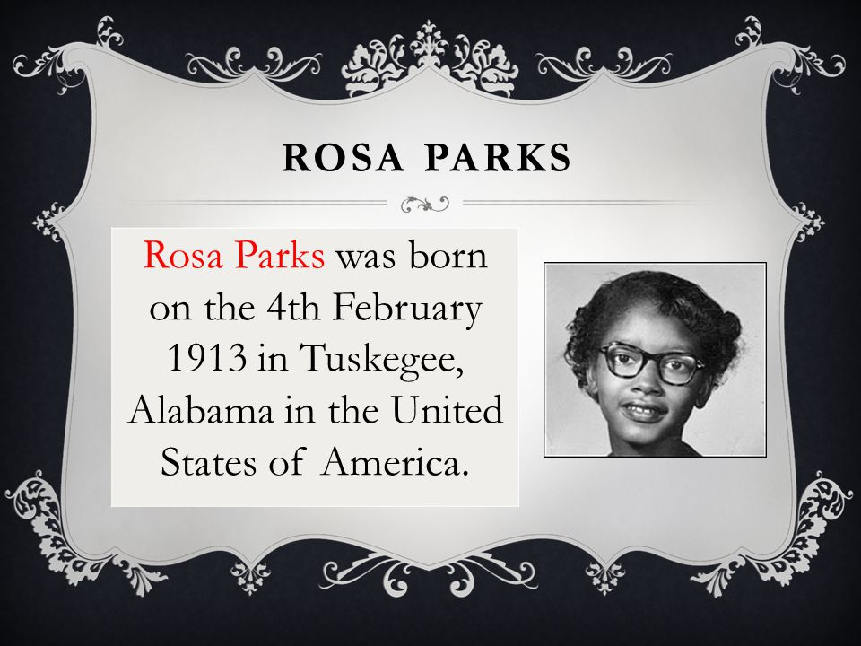 ROSA PARKS At this time in America, white people and African-American people were treated differently, with 'whites only' seats on buses.
