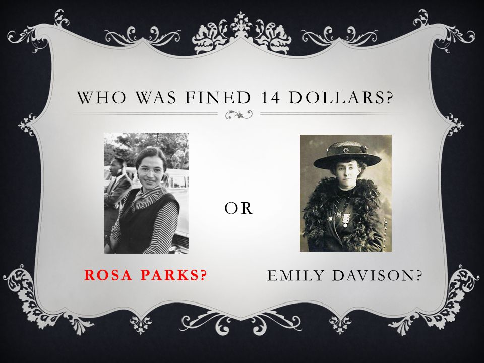 WHO WAS FINED 14 DOLLARS? ROSA PARKS? OR EMILY DAVISON?